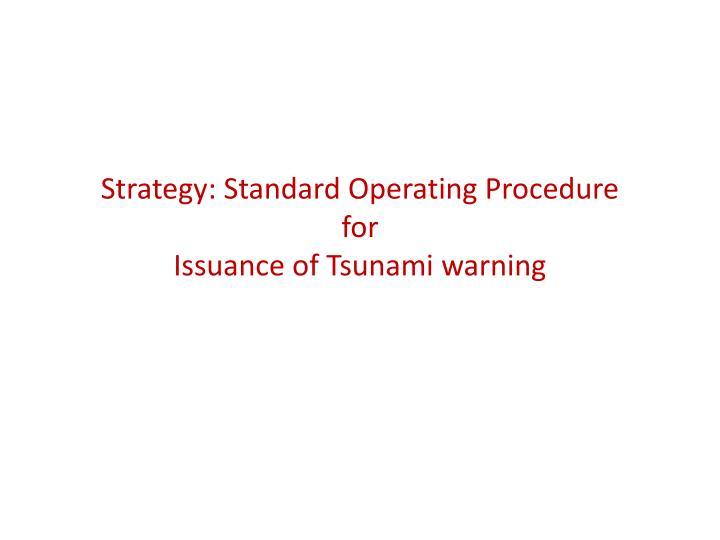 Strategy: Standard Operating Procedure