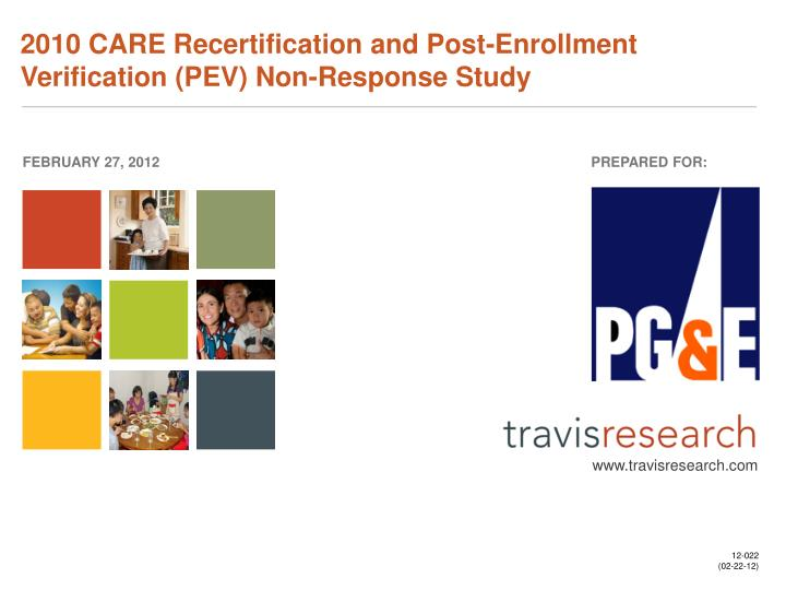 2010 CARE Recertification and Post-Enrollment Verification (PEV) Non-Response Study