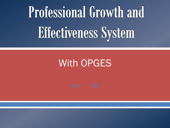 professional growth and effectiveness system n.