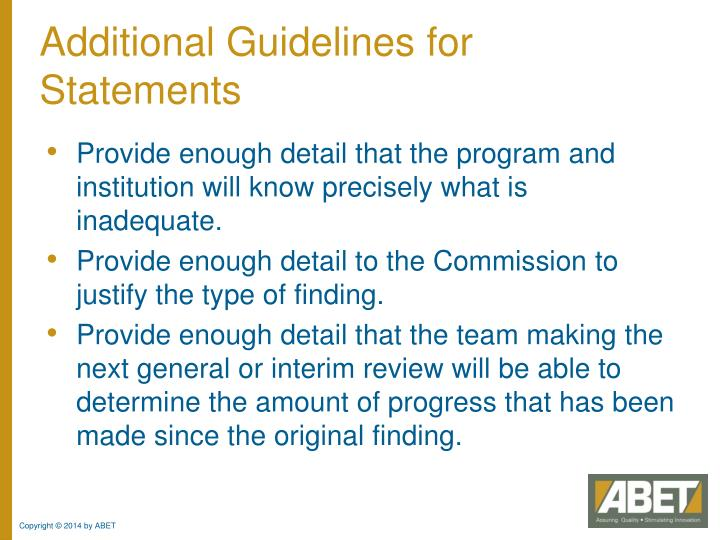 Additional Guidelines for Statements