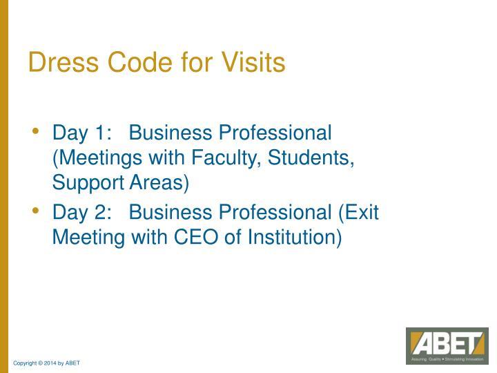 Dress Code for Visits