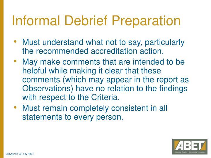 Informal Debrief Preparation