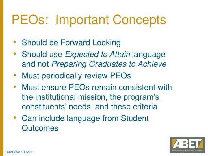 PEOs:  Important Concepts