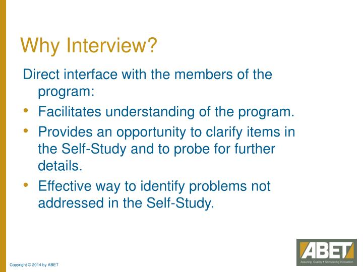 Why Interview?