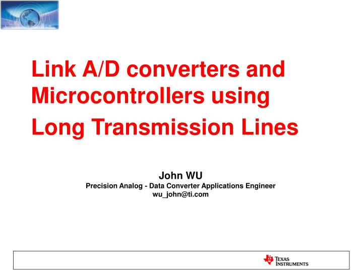 link a d converters and microcontrollers using long transmission lines n.