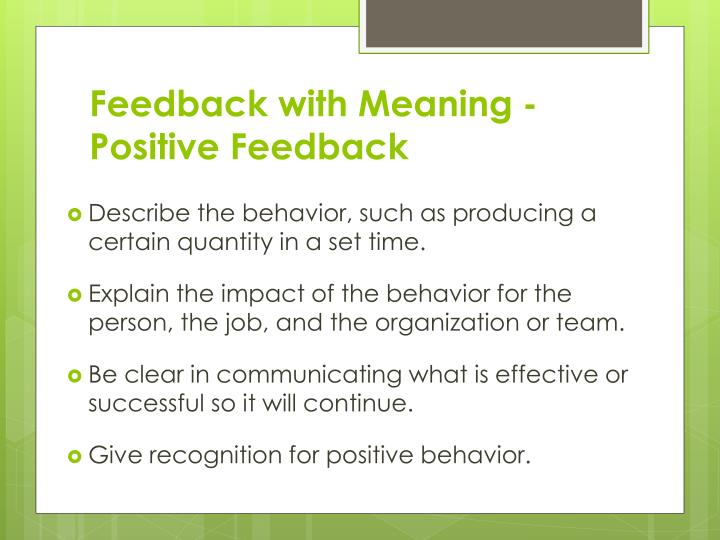 Feedback with Meaning - Positive Feedback