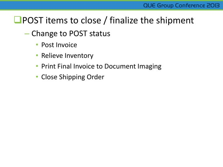 POST items to close / finalize the shipment