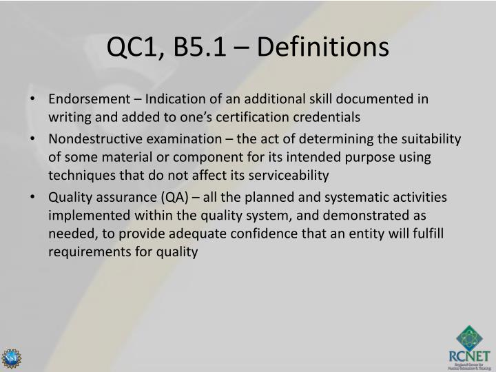 QC1, B5.1 – Definitions