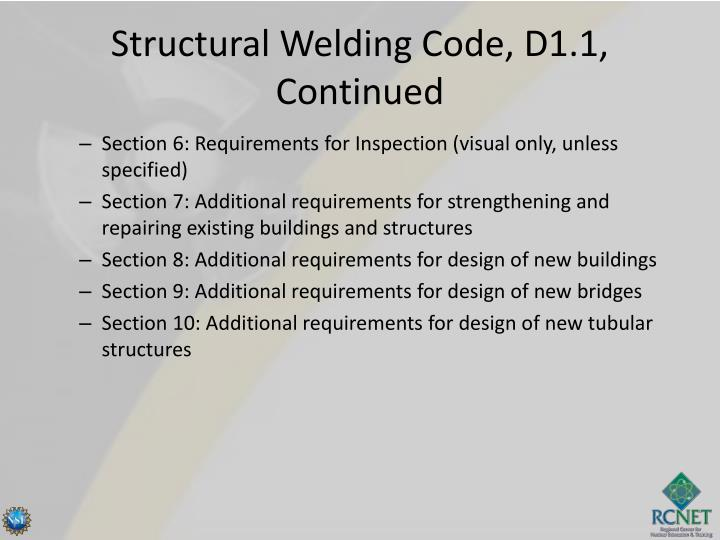 Structural Welding Code, D1.1, Continued