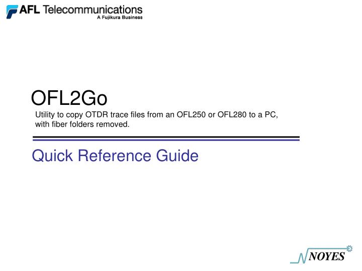 ofl2go utility to copy otdr trace files from an ofl250 or ofl280 to a pc with fiber folders removed n.