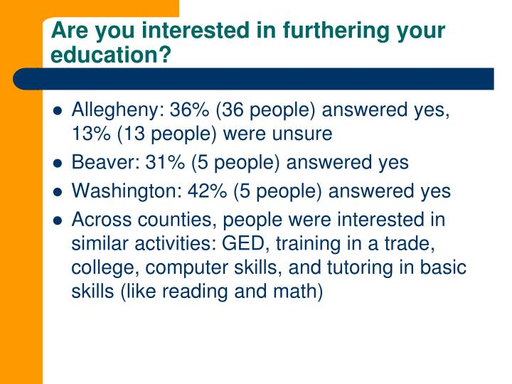 Are you interested in furthering your education?