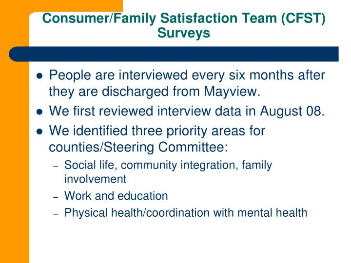 Consumer family satisfaction team cfst surveys