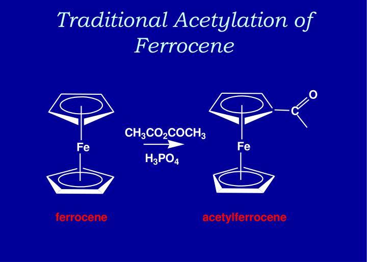 Traditional Acetylation of Ferrocene