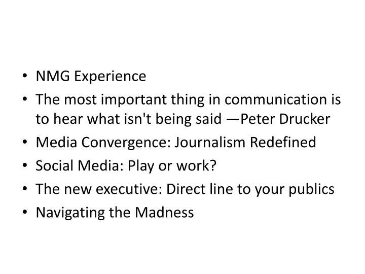 NMG Experience