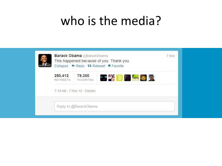 who is the media?