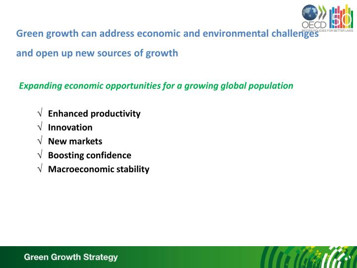 Green growth can address economic and environmental challenges and open up new sources of growth