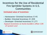incentives for the use of residential fire sprinkler systems in u s communities4