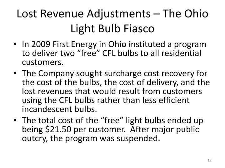Lost Revenue Adjustments – The Ohio Light Bulb Fiasco