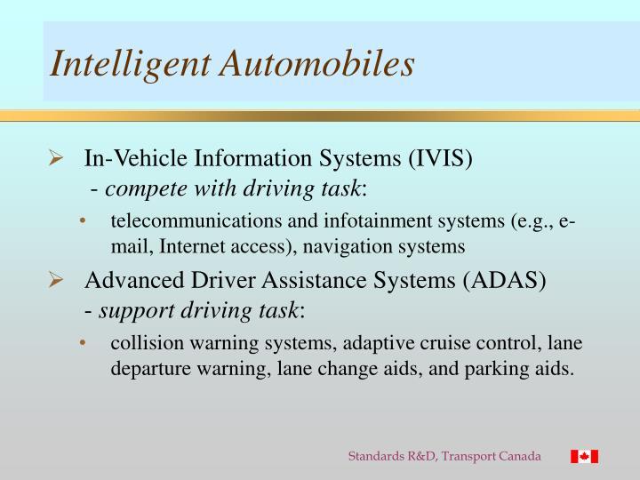 Intelligent Automobiles