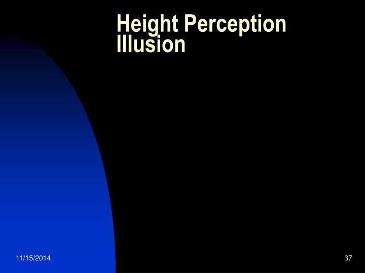 Height Perception Illusion