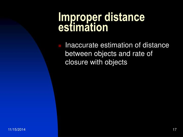 Improper distance estimation