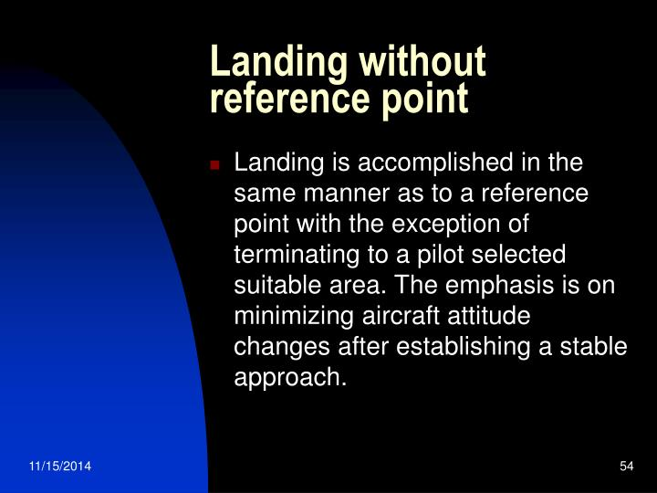 Landing without reference point