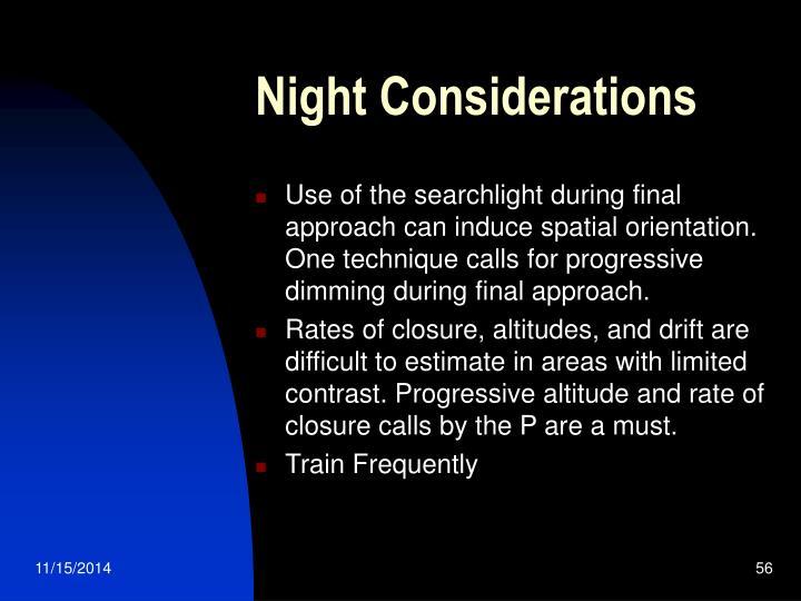 Night Considerations