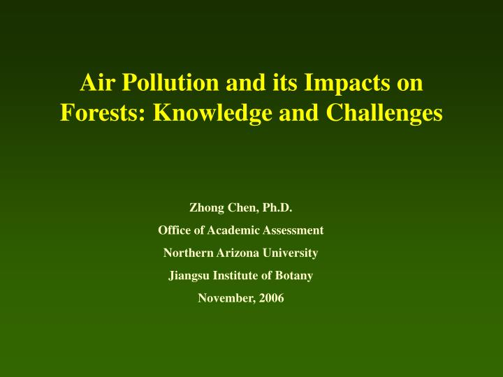 air pollution and its impacts on forests knowledge and challenges n.