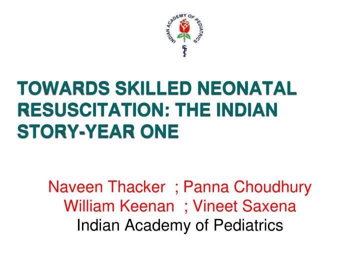 Naveen thacker panna choudhury william keenan vineet saxena indian academy of pediatrics