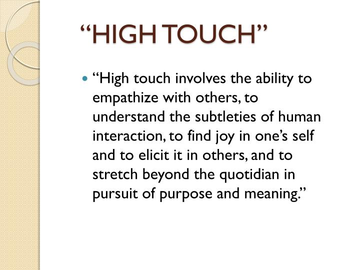 """""""HIGH TOUCH"""""""