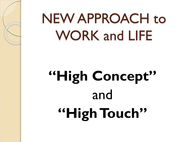 NEW APPROACH to