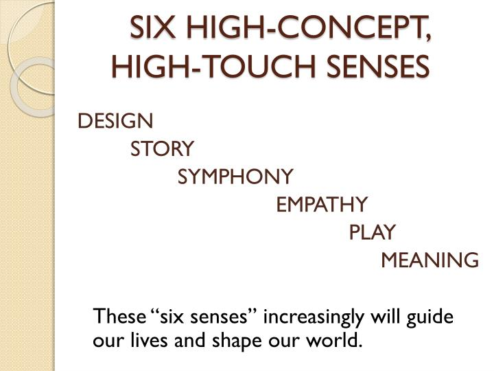 SIX HIGH-CONCEPT,