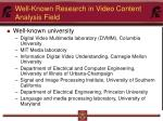 well known research in video content analysis field