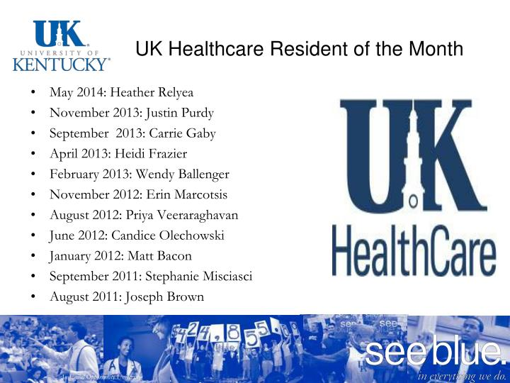 UK Healthcare Resident of the Month