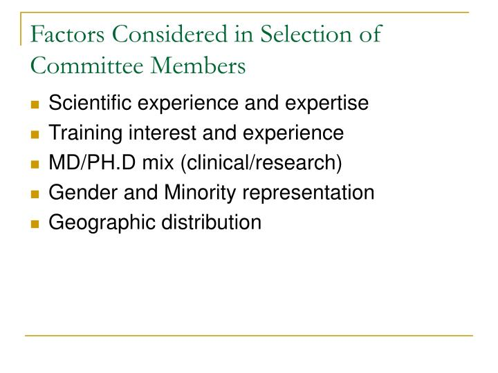 Factors Considered in Selection of Committee Members
