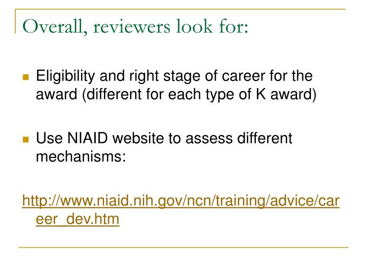 Overall, reviewers look for: