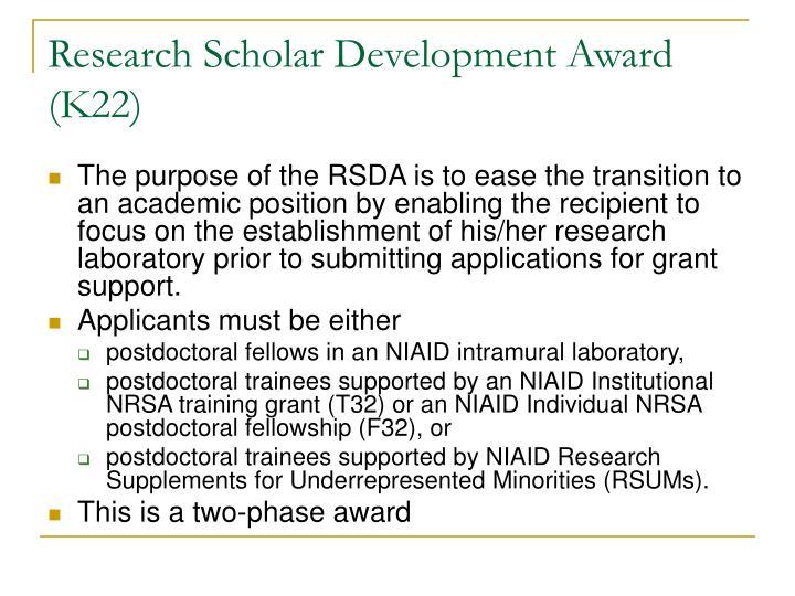 Research Scholar Development Award (K22)