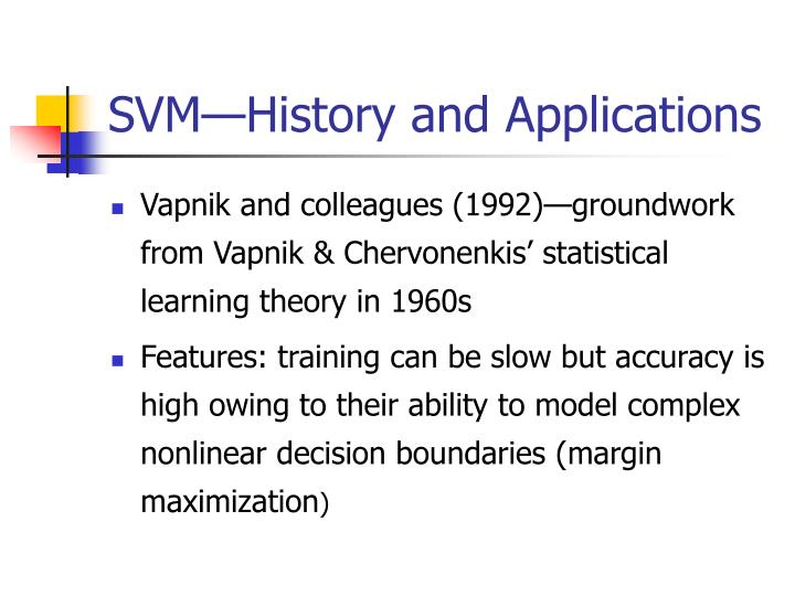 Svm history and applications