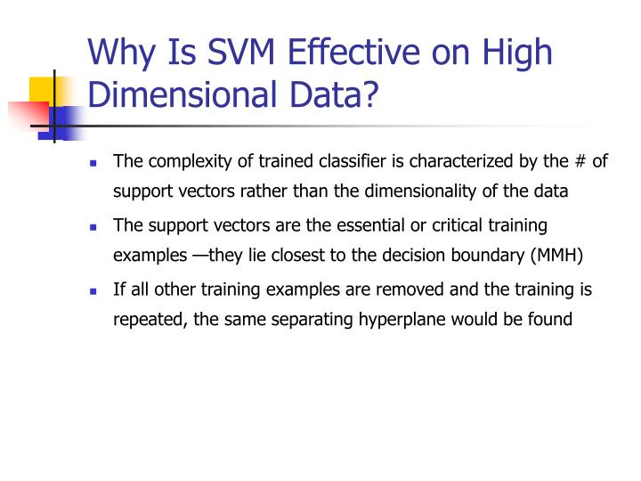 Why Is SVM Effective on High Dimensional Data?