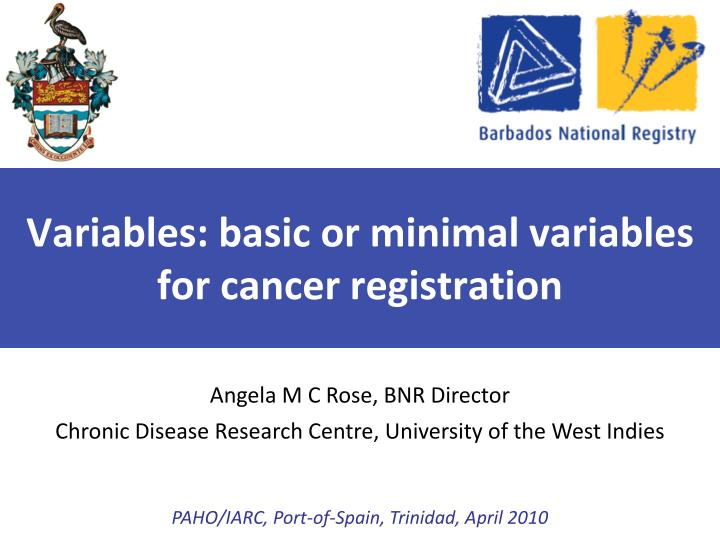 Variables basic or minimal variables for cancer registration