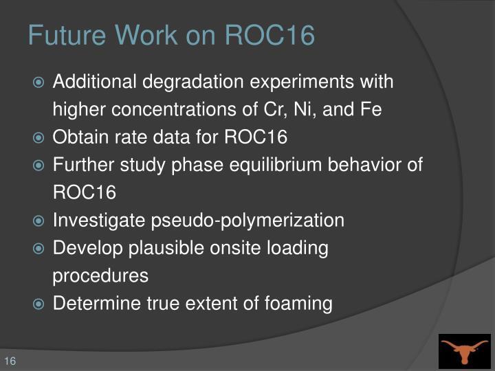 Future Work on ROC16