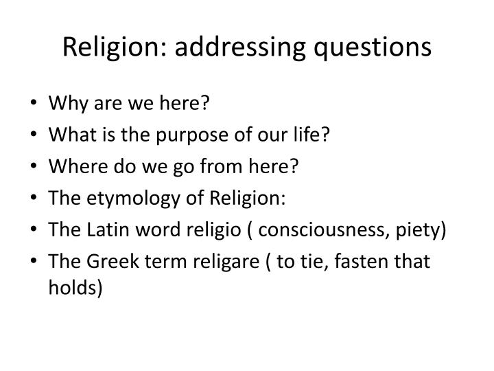 Religion addressing questions