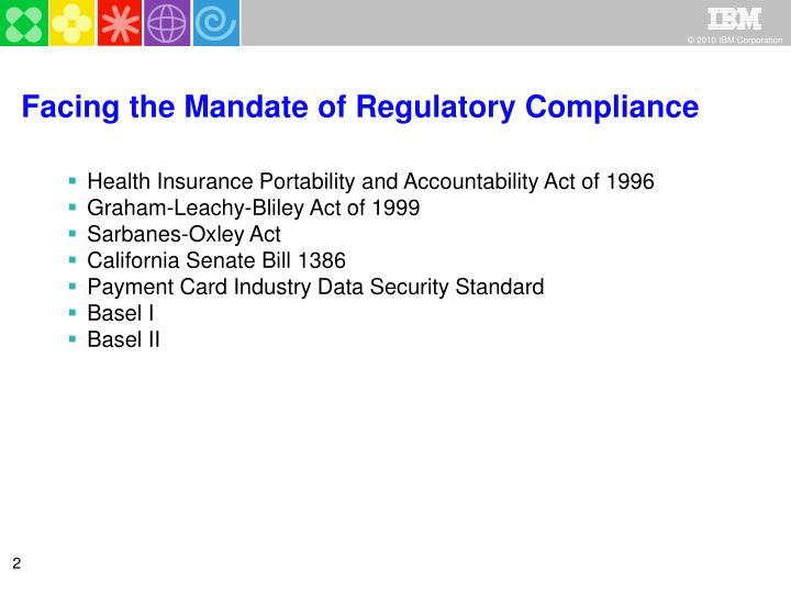 Facing the mandate of regulatory compliance