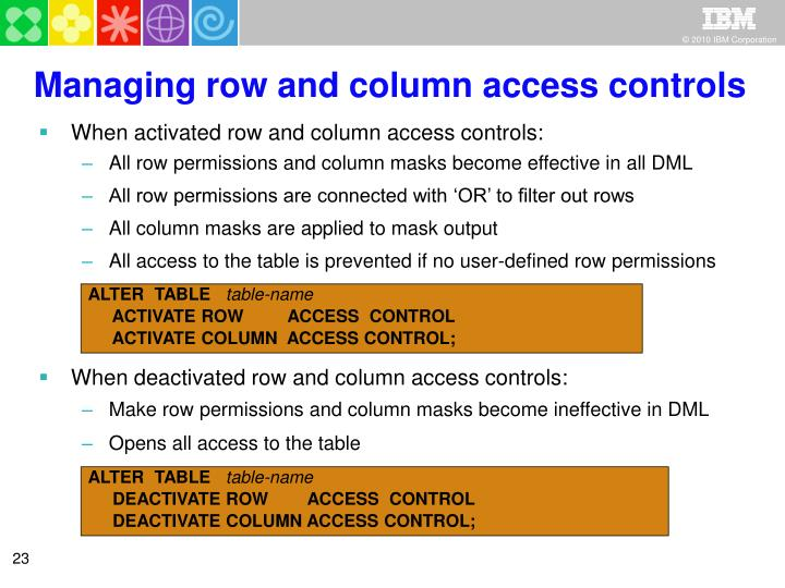 Managing row and column access controls