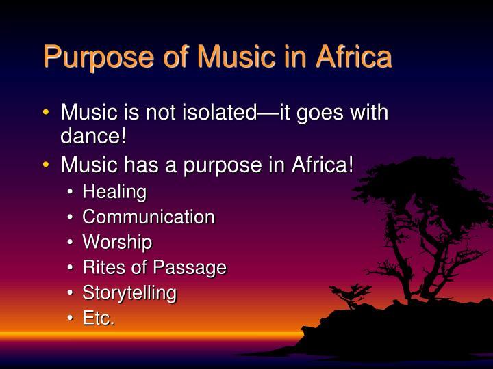 Purpose of Music in Africa