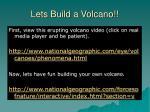 lets build a volcano