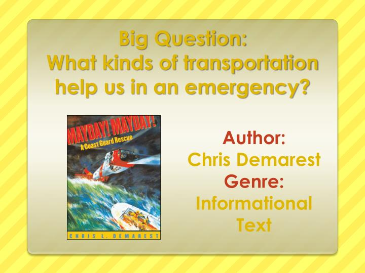 big question what kinds of transportation help us in an emergency n.