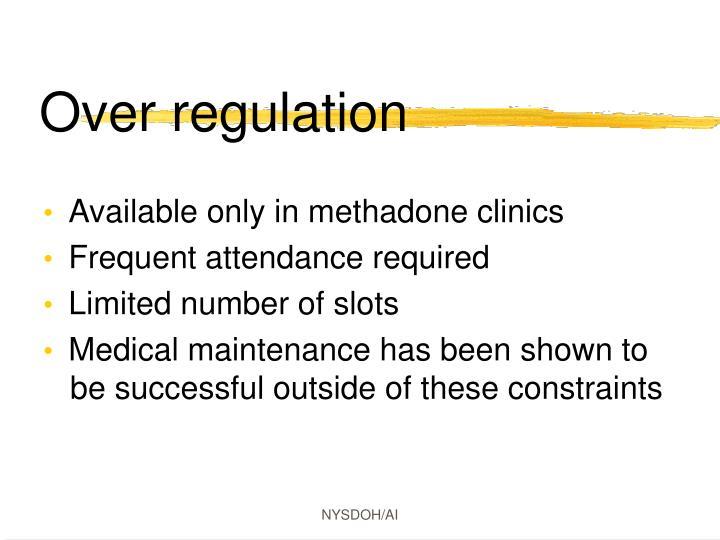 Over regulation