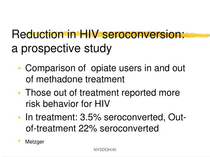 Reduction in HIV seroconversion: a prospective study