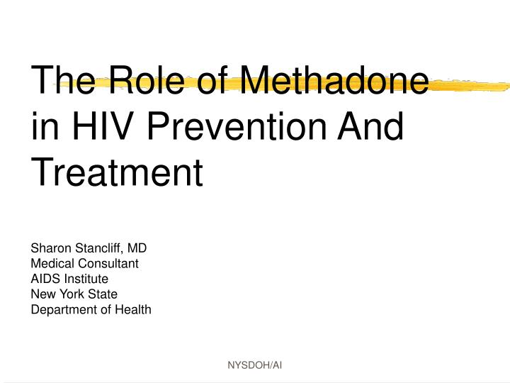 The Role of Methadone in HIV Prevention And Treatment